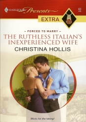 Front cover image of The Ruthless Italian's Inexperienced Wife
